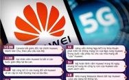 Tâm điểm công nghệ 2019: Căng thẳng 'đấu trường' Huawei