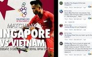 Cổ động viên Singapore: 'Làm tốt nhất để giành 3 điểm trước Việt Nam'