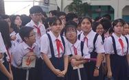Thêm một kỳ thi tuyển sinh lớp 10 ở TP.HCM