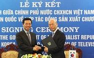Việt Nam và Hàn Quốc ký Hiệp định sản xuất chương trình truyền hình