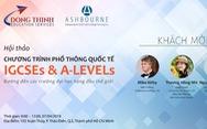 Hội thảo 'Chương trình phổ thông quốc tế IGCSEs & A-LEVELs'