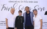 Phan Gia Nhật Linh, Nguyễn Quang Dũng làm phim về nhạc sĩ Trịnh Công Sơn