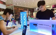Người dùng, người bán ở  Việt Nam đều hoang mang với Huawei