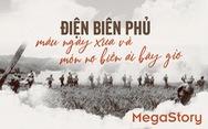 ĐIỆN BIÊN PHỦ - máu ngày xưa và 'nợ' biên ải hôm nay