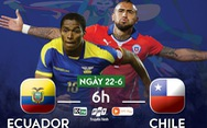 Lịch trực tiếp Copa America 2019: Ecuador gặp Chile