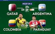 Lịch truyền hình Copa America 2019: Argentina quyết 'sống còn' cùng Qatar