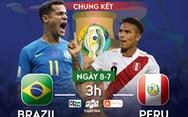Lịch trực tiếp chung kết Copa America 2019: Brazil đối đầu Peru