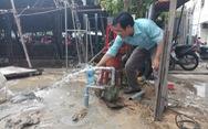 Đà Nẵng khoan giếng ngầm ở 2 quận để cấp nước tạm thời cho dân