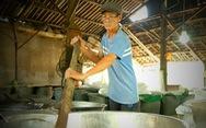 Lửa nghề truyền mãi ngàn sau - Kỳ 2: Lấy tinh hoa của đường