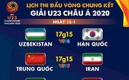 Lịch trực tiếp Giải U23 châu Á 2020: Tâm điểm Uzbekistan gặp Hàn Quốc