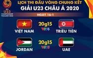 Lịch trực tiếp Giải U23 châu Á: U23 Việt Nam gặp U23 Triều Tiên