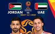 Lịch sử ủng hộ U23 Việt Nam: U23 Jordan và UAE hiếm khi hòa có bàn thắng