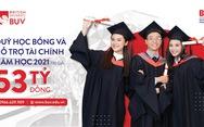 Trường Đại học Anh Quốc Việt Nam nâng quỹ học bổng lên 53 tỉ đồng