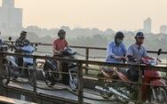 Nam Bộ nóng 35 độ C, Bắc Bộ chất lượng không khí ở có hại cho sức khỏe