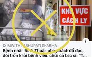 Bệnh viện Bình Thuận bác tin bệnh nhân thứ 34 'siêu lây nhiễm' đập phá đồ đạc