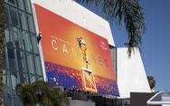 Liên hoan phim Cannes hoãn vì COVID-19, khả năng dời đến cuối tháng 6