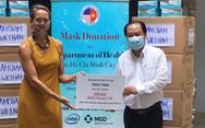Cộng đồng doanh nghiệp Mỹ ủng hộ bác sĩ TP.HCM 250.000 khẩu trang y tế