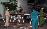 Bình Thuận dỡ bỏ khu cách ly dân cư tại Phan Thiết
