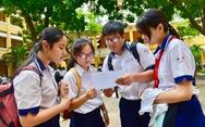 Tuyển sinh lớp 10 TP.HCM: Học đến đâu thi đến đó!
