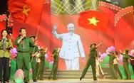Phát sóng đêm nhạc 'Hồ Chí Minh - Chân dung một con người vĩ đại'