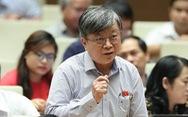 10 phát ngôn ấn tượng, gây tranh cãi tại kỳ họp Quốc hội thứ 9