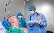 Bệnh viện Chợ Rẫy đề xuất phương án đưa bệnh nhân 91 về nước