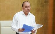 Thủ tướng họp về phòng chống COVID-19: Chưa cho du khách vào Việt Nam