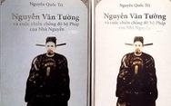 Tập sách minh oan Nguyễn Văn Tường làm lộ sáng nhiều sử liệu triều Nguyễn