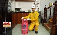 'An toàn phòng cháy, chữa cháy' hướng dẫn sử dụng Gas an toàn
