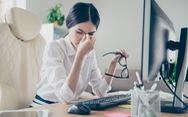 Nhân viên văn phòng cần cảnh giác với hội chứng thị giác màn hình