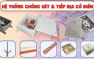 Hộp kiểm tra tiếp địa CVL chuẩn IEC 62561 được kỹ sư cơ điện tin dùng