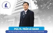 PGS.TS Trần Lê Quan làm hiệu trưởng ĐH Khoa học tự nhiên TP.HCM