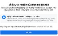 Nhiều người bất ngờ bị Facebook khóa tài khoản