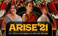 Vì sao MV 'Arise'21 - Ta sẽ hồi sinh' liên tục chiếm sóng mạng xã hội suốt những ngày qua?