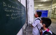 Học sinh gần 30 tỉnh, thành nghỉ học phòng dịch