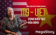 Tổng lãnh sự Mỹ Marie Damour: 'Nếu tôi sinh ra ở Việt Nam, cha tôi có thể là liệt sĩ'