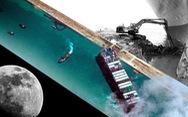 Chuyện giờ mới kể về chiến dịch cứu tàu khổng lồ Ever Given ở Suez