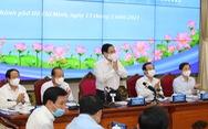 Thủ tướng làm việc với TP.HCM: 'Không bàn nữa. Cái gì chưa được thì đề xuất giải pháp'