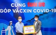 Hơn 10,3 tỉ đồng 'Cùng Tuổi Trẻ góp vắc xin COVID-19'