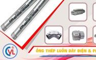 Ống luồn dây điện CVL - 14 năm tạo dựng thương hiệu và chất lượng