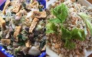 Mì gói xào chay và cơm chiên hột vịt: Không đột phá ẩm thực nhưng cũng đỡ ngán qua ngày