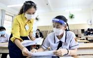 TP.HCM: Thí sinh có thể thi hoặc đăng ký xét đặc cách tốt nghiệp THPT đợt 2