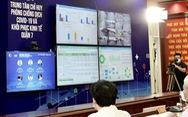 Quận 7 ra mắt trung tâm công nghệ phục vụ chống dịch COVID-19 và phục hồi kinh tế