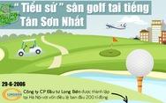 Sân golf tai tiếng Tân Sơn Nhất hình thành ra sao?