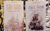 Sài Gòn - một miền thương nhớ, một ý mến yêu