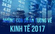 Những con số ấn tượng kinh tế Việt Nam 2017