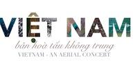Việt Nam bản hòa tấu không trung