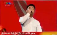 Video clip 'sao' U23 VN hát tình ca lan truyền mạnh ngày 7-2