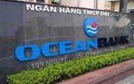 Ngân hàng nhà nước mua Oceanbank giá 0 đồng