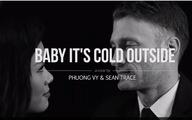 Phương Vy và chồng hátBaby It's cold outside tặng khán giả